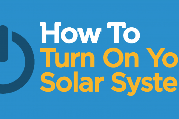 How to turn on a solar system
